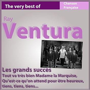 The Very Best of Ray Ventura: Les grands succès (Chanson française)
