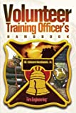 Volunteer Training Officer s Handbook
