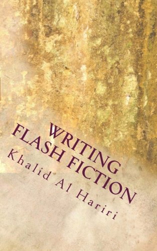 Writing Flash Fiction: An Introductory Guide