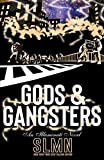 Gods & Gangsters (An Illuminati Novel)