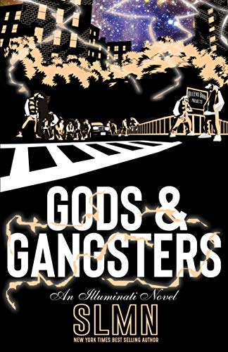 Gods & Gangsters (An Illuminati Novel)