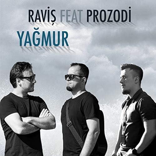 Raviş feat. Prozodi