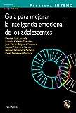 Programa INTEMO. Guía para mejorar la inteligencia emocional de los adolescentes (Ojos Solares -...