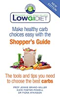 Low GI Diet Shopper's Guide: new edition