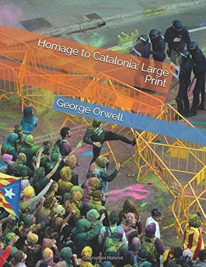 言い訳なぞらえるアシストHomage to Catalonia: Large Print