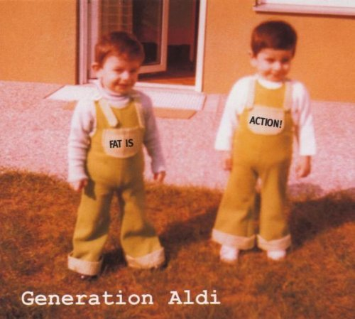 Fat Is Action by Generation Aldi