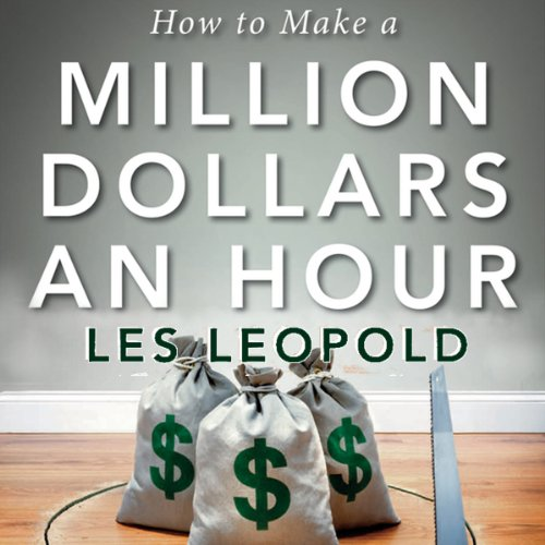 How to Make a Million Dollars an Hour audiobook cover art