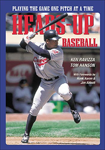 Compare Textbook Prices for Heads-Up Baseball : Playing the Game One Pitch at a Time 1 Edition ISBN 9781570280214 by Hanson, Tom,Ravizza, Ken