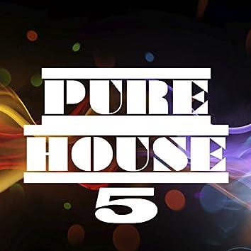 Pure House, Vol. 5