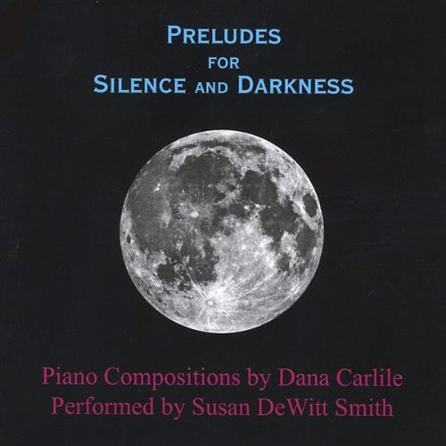 Preludes for Silence & Darknes
