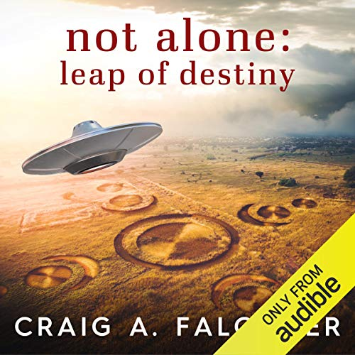 Not Alone: Leap of Destiny audiobook cover art