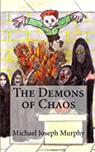 The Demons of Chaos