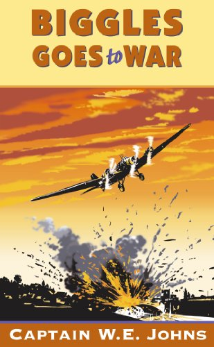 Biggles Goes to War (English Edition)
