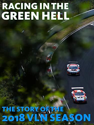 Racing in the Green Hell - Episode 1 - Saisonrückblick 2018