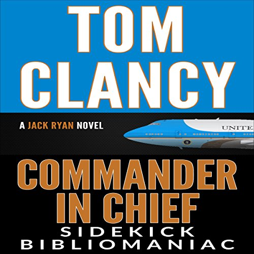 Tom Clancy Commander in Chief: A Jack Ryan Novel: Sidekick cover art
