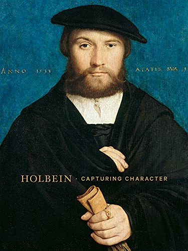 Holbein: Capturing Character