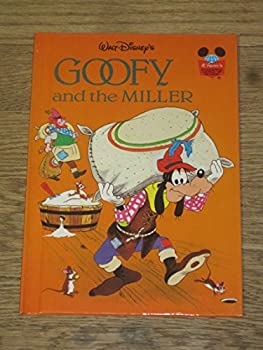 Goofy and the Miller - Book  of the Disney's Wonderful World of Reading