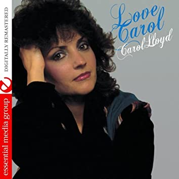 Love Carol (Digitally Remastered)