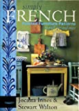 Simply French: Painted Furniture Patterns to Pull Out and Trace