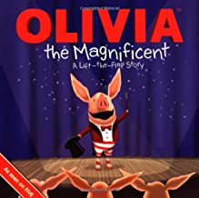 Olivia the Magnificent: A Lift the Flap Story (Olivia TV)