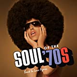 Soul Of The 70s: Back In Love Again (Various Artists)