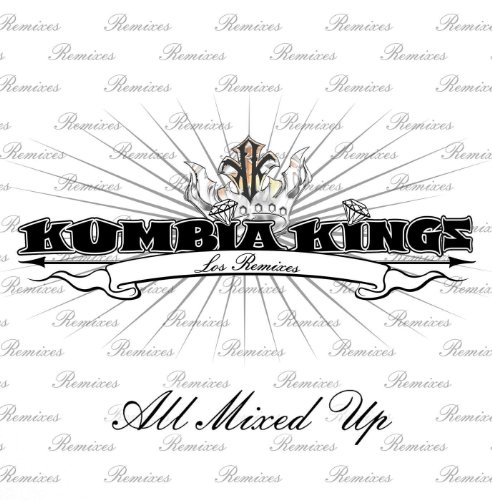 All Mixed-Up: Los Remixes