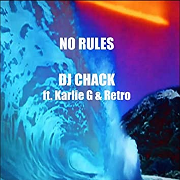 No Rules (feat. Karlie G & Retro)