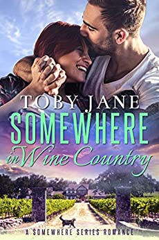 Somewhere in Wine Country: Billionaire Family Romance (Somewhere Series Secret Billionaire Romance Book 1) by [Toby Jane]