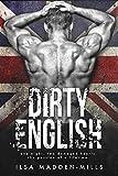 Dirty English (British Bad Boys Book 1)