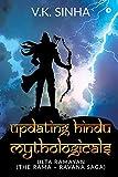 Updating Hindu Mythologicals: Ulta Ramayan (the Rama - Ravana Saga)
