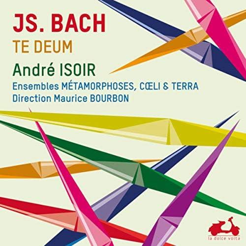 André Isoir, Maurice Bourbon, Cœlli & Terra & Ensemble Métamorphoses