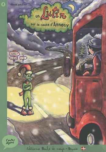 Un lutin sur la route d'Annecy