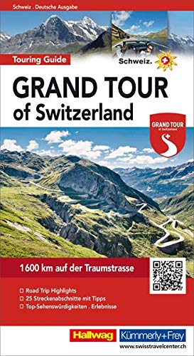 Grand Tour of Switzerland Touring Guide (Hallwag Führer und Atlanten)