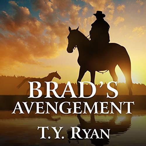 Brad's Avengement Audiobook By T. Y. Ryan cover art