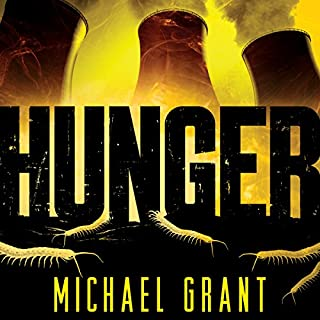 Hunger     Gone, Book 2              Written by:                                                                                                                                 Michael Grant                               Narrated by:                                                                                                                                 Kyle McCarley                      Length: 19 hrs and 39 mins     4 ratings     Overall 4.5