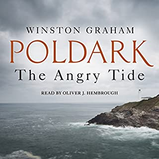 The Angry Tide     A Novel of Cornwall 1798-1799              By:                                                                                                                                 Winston Graham                               Narrated by:                                                                                                                                 Oliver J. Hembrough                      Length: 19 hrs and 8 mins     441 ratings     Overall 4.9