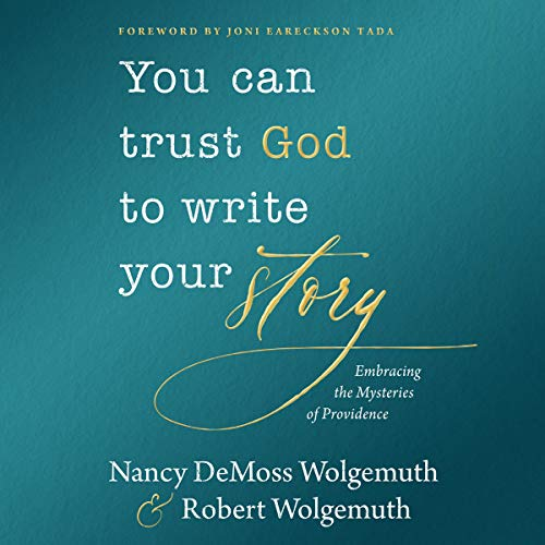 You Can Trust God to Write Your Story cover art