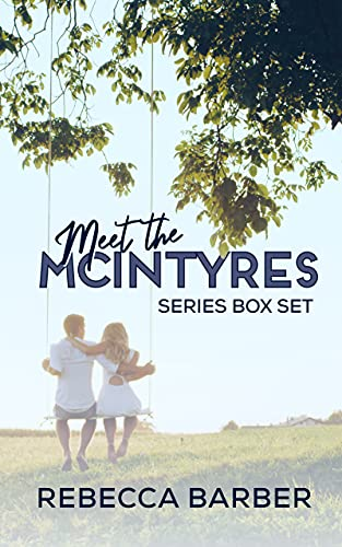 Book: Meet The McIntyres - The Complete Series by Rebecca Barber