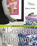 COSTURA Y PATCHWORK PARA LA CASA (Labores (drac))