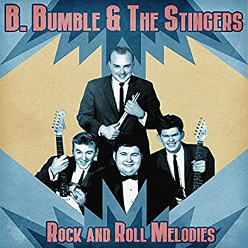 Rock and Roll Melodies (Remastered)