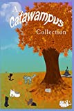 A Catawampus Collection
