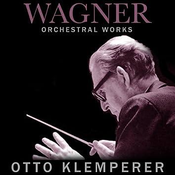 Wagner Orchestral Works: Otto Klemperer