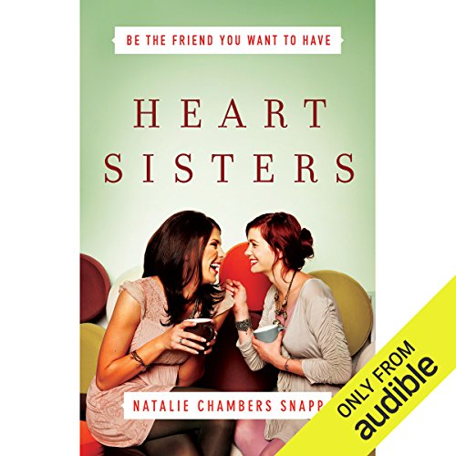 Heart Sisters                   By:                                                                                                                                 Natalie Chambers Snapp                               Narrated by:                                                                                                                                 Lorelei Avalon                      Length: 6 hrs and 4 mins     Not rated yet     Overall 0.0
