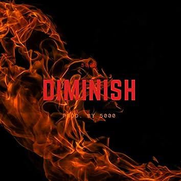Diminish