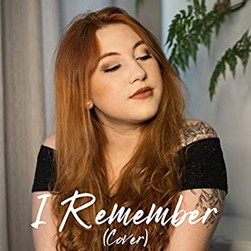 I Remember (Cover)