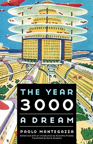 The Year 3000: A Dream (Bison Frontiers of Imagination)