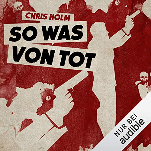 So was von tot                   By:                                                                                                                                 Chris Holm                               Narrated by:                                                                                                                                 Thomas Petruo                      Length: 9 hrs     Not rated yet     Overall 0.0