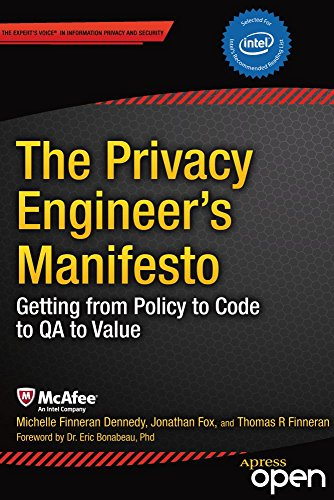 The Privacy Engineer's Manifesto: Getting from Policy to Code to QA to Value (English Edition)