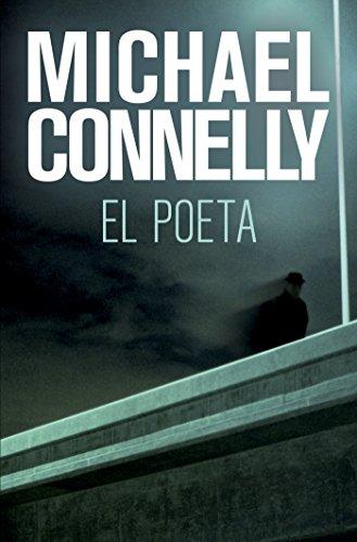El poeta (Bestseller (roca)) de [Michael Connelly, Darío Giménez]