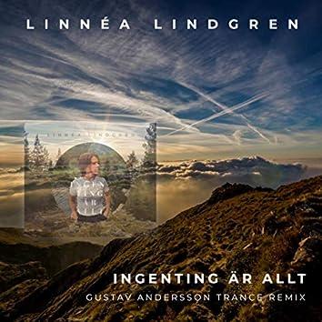 Ingenting är allt (Gustav Andersson Remix)